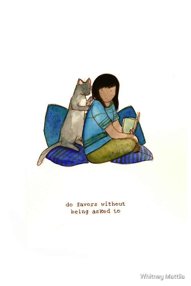 Cattism 15: Do Favors Without Being Asked To by Whitney Mattila