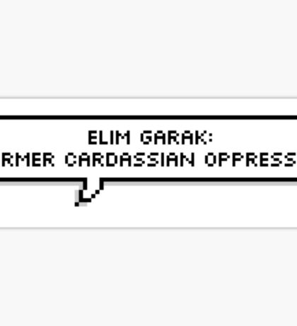 Elim Garak Quote Bubble Sticker