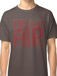 THE TRAGICALLY HIP RED Classic T-Shirt