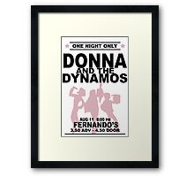 Donna and the Dynamos Framed Print