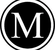 Monogram M by Tiltedgiraffes