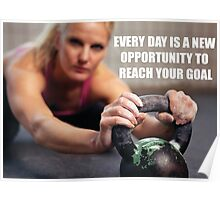 Everyday Is A New Opportunity Poster