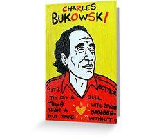 Charles Bukowski Folk Art Greeting Card