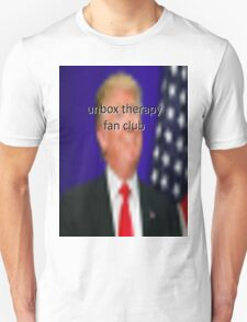 donald trump for president of the unbox therapy fanclub Unisex T-Shirt