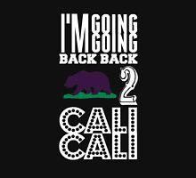 Cali Got Gunplay... Unisex T-Shirt