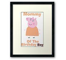 Mommy (HBD) boy Framed Print