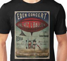 0391 ballooning Eden concert enl vez l ballon revue de m m Hermil Numès 17 boulevard Sébastopol musique nouvelle de Tar Caen Ch Levy Unisex T-Shirt