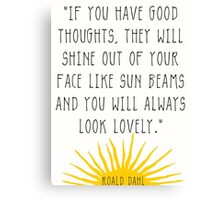 Good Thoughts- Roald Dahl Quote Canvas Print