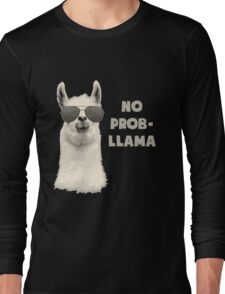 No Probllama Long Sleeve T-Shirt