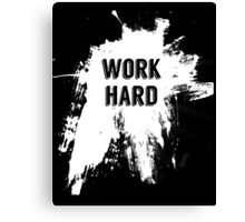 Work hard motivational typography Canvas Print