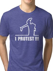 Cool Funny Cartoon I Protest Tri-blend T-Shirt