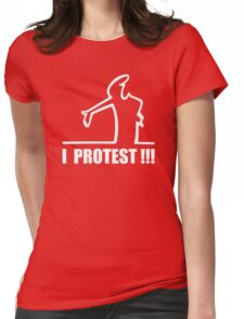 Cool Funny Cartoon I Protest Womens Fitted T-Shirt