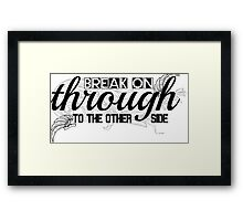 The Doors Break On Through Lyrics  Framed Print