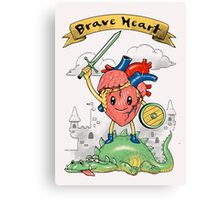 Brave Heart Canvas Print