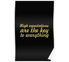 """High expectations... """"Sam Walton"""" Inspirational Quote Poster"""