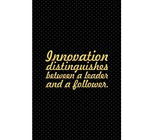 "Innovation distinguishes... ""Steve Jobs"" Inspirational Quote Photographic Print"