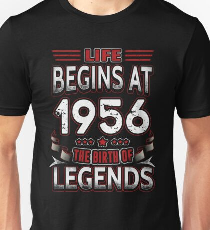 Life Begins At 60 1956 The Birth Of Legends T-Shirt Unisex T-Shirt
