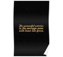 """The successful warrior... """"Bruce Lee"""" Inspirational Quote Poster"""