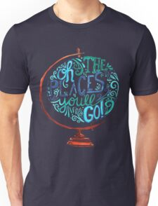 Oh The Places You'll Go - Vintage Typography Globe Unisex T-Shirt