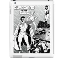 Guardians of the Blue - the new comic book! iPad Case/Skin