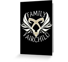 Family Fairchild Greeting Card