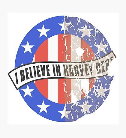 I Believe In Harvey Dent Photographic Print