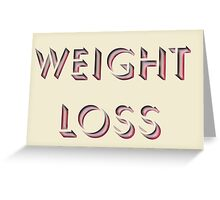 Weight Loss Greeting Card
