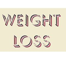 Weight Loss Photographic Print