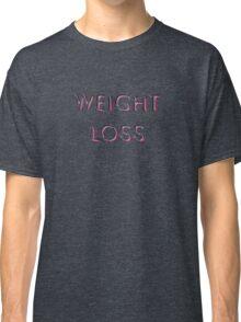 Weight Loss Classic T-Shirt