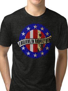 I Believe In Harvey Dent Tri-blend T-Shirt