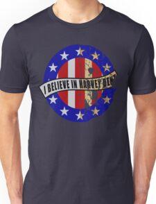 I Believe In Harvey Dent Unisex T-Shirt