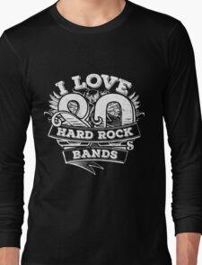 I love 80s Hard Rock Bands Long Sleeve T-Shirt