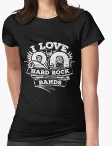 I love 80s Hard Rock Bands Womens Fitted T-Shirt