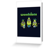 The Weednions Greeting Card