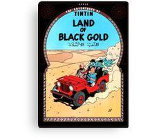 Tintin - The Land of Black Gold Canvas Print