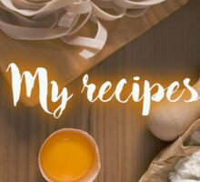 My Recipes - homemade pasta Sticker