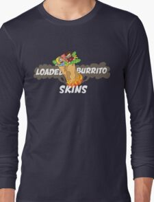 Loaded Burrito Skin Shirts Long Sleeve T-Shirt