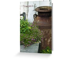 Vintage Milk Can Planter - Thanks Card  Greeting Card