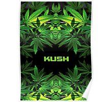 KUSH Poster