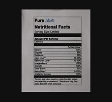 Pure Belle Nutritional Facts T-Shirt Unisex T-Shirt