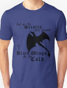 Black Wings In The Cold Unisex T-Shirt
