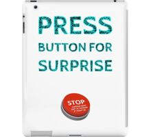 Press Button for Surprise iPad Case/Skin
