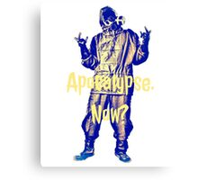 Apocalypse. Now? Canvas Print