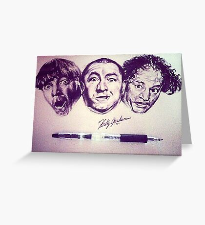 Three Stooges Tribute  Greeting Card