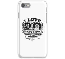 I love 80s Heavy Metal Bands iPhone Case/Skin