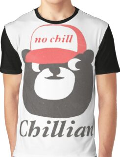 no chill bear Graphic T-Shirt