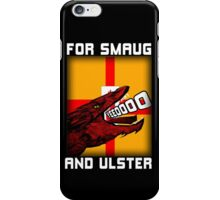 For Smaug and Ulster iPhone Case/Skin