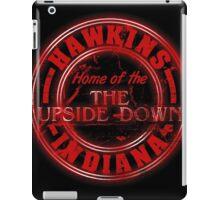 Hawkins - Home of the Upside Down. iPad Case/Skin