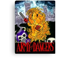 Army of Dangers Canvas Print
