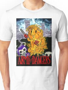 Army of Dangers Unisex T-Shirt